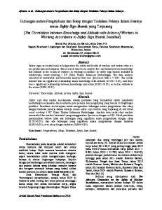 Afianto, et al., Hubungan antara Pengetahuan dan Sikap dengan Tindakan Pekerja dalam bekerja