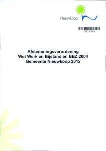 Afstemmingsverordening Wet Werk en Bijstand en BBZ 2004 Gemeente Nieuwkoop 2012