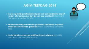 AGIV-TREFDAG Waardebepaling onroerende goederen: landmeter-expert of makelaar onroerende goederen? door Vital Dewitz, voorzitter KBLL