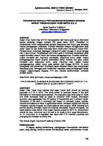 Agriekonomika, ISSN Volume 3, Nomor 2 Oktober, 2014 PERUBAHAN NERACA PERDAGANGAN INDONESIA SEBAGAI AKIBAT PENGHAPUSAN TARIF IMPOR GULA