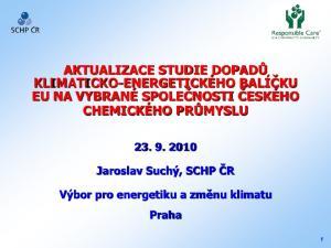 AKTUALIZACE STUDIE DOPADŮ KLIMATICKO-ENERGETICKÉHO BALÍČKU EU NA VYBRANÉ SPOLEČNOSTI ČESKÉHO CHEMICKÉHO PRŮMYSLU