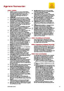 Algemene Voorwaarden. Artikel 1. Definities. Artikel 2. Beschrijving van de Dienst(en) Artikel 3. Toepassing van de Algemene Voorwaarden