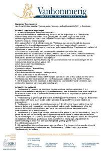 Algemene Voorwaarden van Gerechtsdeurwaarder Vanhommerig, Incasso- en Rechtspraktijk B.V. te Enschede
