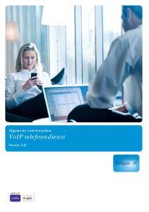 Algemene voorwaarden VoIP telefoondienst. Versie 3.0