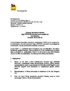 Általános Szerződési Feltételek Agip EXPRESS elnevezésű üzemanyagkártya használatához Érvényes: tól