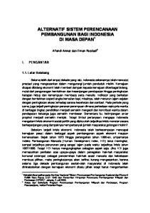 ALTERNATIF SISTEM PERENCANAAN PEMBANGUNAN BAGI INDONESIA DI MASA DEPAN 1