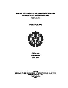 ANALISIS DAN PEMBUATAN SISTEM INFORMASI AKADEMIK BERBASIS WEB DI SMA SANTO THOMAS YOGYAKARTA NASKAH PUBLIKASI. diajukan oleh Reza Rusmana