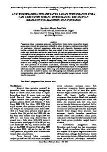 ANALISIS DINAMIKA PEMANFAATAN LAHAN PERTANIAN DI KOTA DAN KABUPATEN SERANG (STUDI KASUS : KECAMATAN KRAMATWATU, KASEMEN, DAN PONTANG)