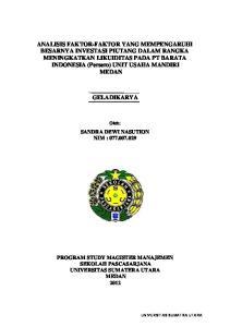 ANALISIS FAKTOR-FAKTOR YANG MEMPENGARUHI BESARNYA INVESTASI PIUTANG DALAM RANGKA MENINGKATKAN LIKUIDITAS PADA PT BARATA INDONESIA