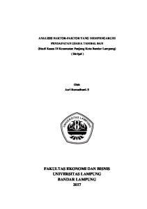 ANALISIS FAKTOR-FAKTOR YANG MEMPENGARUHI PENDAPATAN USAHA TAMBAL BAN (Studi Kasus Di Kecamatan Panjang Kota Bandar Lampung) ( Skripsi )