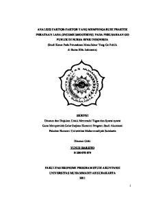 ANALISIS FAKTOR-FAKTOR YANG MEMPENGARUHI PRAKTIK PERATAAN LABA (INCOME SMOOTHING)