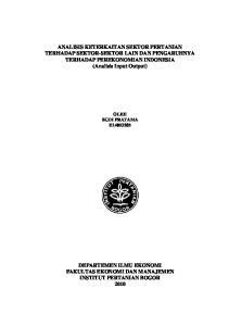 ANALISIS KETERKAITAN SEKTOR PERTANIAN TERHADAP SEKTOR-SEKTOR LAIN DAN PENGARUHNYA TERHADAP PEREKONOMIAN INDONESIA (Analisis Input Output)