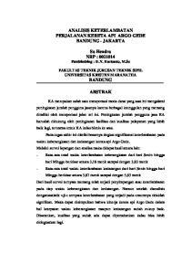 ANALISIS KETERLAMBATAN PERJALANAN KERETA API ARGO GEDE BANDUNG - JAKARTA. Su Hendra NRP : Pembimbing : Ir.V. Hartanto, M