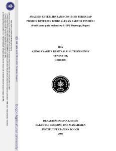ANALISIS KETERLIBATAN KONSUMEN TERHADAP PRODUK DETERJEN BERDASARKAN FAKTOR PEMBELI (Studi kasus pada mahasiswa S1 IPB Dramaga, Bogor)