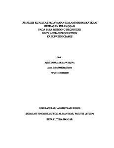 ANALISIS KUALITAS PELAYANAN DALAM MENINGKATKAN KEPUASAN PELANGGAN PADA JASA WEDDING ORGANIZER DI CV ANPIAN PRODUCTION KABUPATEN CIAMIS