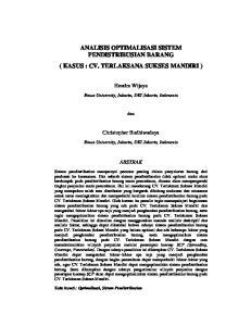 ANALISIS OPTIMALISASI SISTEM PENDISTRIBUSIAN BARANG ( KASUS : CV. TERLAKSANA SUKSES MANDIRI )
