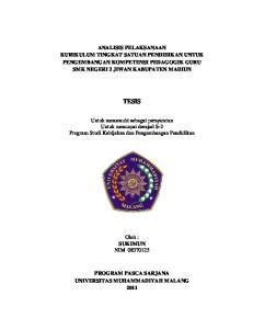 ANALISIS PELAKSANAAN KURIKULUM TINGKAT SATUAN PENDIDIKAN UNTUK PENGEMBANGAN KOMPETENSI PEDAGOGIK GURU SMK NEGERI 2 JIWAN KABUPATEN MADIUN TESIS