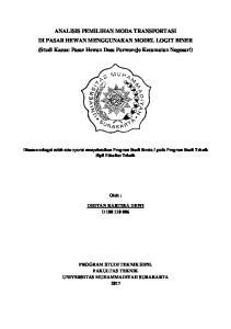 ANALISIS PEMILIHAN MODA TRANSPORTASI DI PASAR HEWAN MENGGUNAKAN MODEL LOGIT BINER (Studi Kasus: Pasar Hewan Desa Purworejo Kecamatan Nogosari)