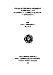 ANALISIS PENGARUH KONFLIK TERHADAP KINERJA KARYAWAN (STUDI KASUS PT. ASTRA DAIHATSU MOTOR CASTING PLANT) Oleh INDRA HARRY PERDANA H