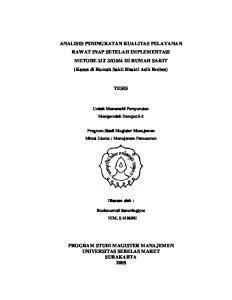 ANALISIS PENINGKATAN KUALITAS PELAYANAN RAWAT INAP SETELAH IMPLEMENTASI METODE SIX SIGMA DI RUMAH SAKIT (Kasus di Rumah Sakit Bhakti Asih Brebes)