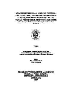 ANALISIS PERBEDAAN ANTARA FAKTOR FAKTOR KINERJA PERUSAHAAN SEBELUM DAN SESUDAH MENERAPKAN STRATEGI TOTAL PRODUCTIVE MAINTENANCE (TPM)