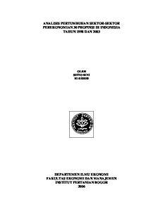 ANALISIS PERTUMBUHAN SEKTOR-SEKTOR PEREKONOMIAN 30 PROPINSI DI INDONESIA TAHUN 1998 DAN 2003 OLEH SETIO RINI H