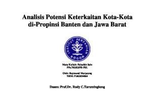 Analisis Potensi Keterkaitan Kota-Kota di-propinsi Banten dan Jawa Barat