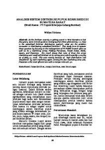 ANALISIS SISTEM DISTRIBUSI PUPUK BERSUBSIDI DI SUMATERA BARAT (Studi Kasus : PT Pupuk Sriwijaya Cabang Sumbar)