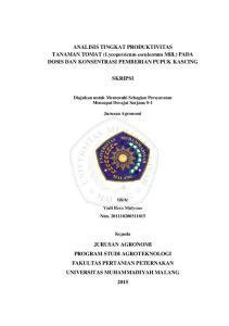 ANALISIS TINGKAT PRODUKTIVITAS TANAMAN TOMAT (Lycopersicum esculentum Mill.) PADA DOSIS DAN KONSENTRASI PEMBERIAN PUPUK KASCING SKRIPSI