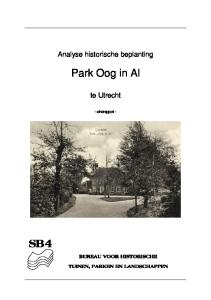 Analyse historische beplanting. Park Oog in Al. te Utrecht. - eindrapport -