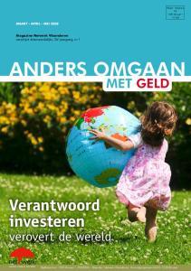 ANDERS OMGAAN. Verantwoord investeren. verovert de wereld MAART - APRIL - MEI 2008