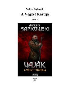 Andrzej Sapkowski. A Végzet Kardja. Vaják II