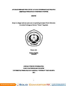 APLIKASI BERBASIS WEB UNTUK LAYANAN INFORMASI GAJI PEGAWAI (Studi Kasus PERUSAHAAN INDONESIAN TOWER) SKRIPSI. Disusun oleh : Disusun oleh: