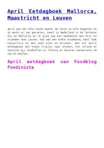 April Eetdagboek Mallorca, Maastricht en Leuven