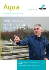 Aqua 2008 BRENGT BESTE ZUIVERINGS- RESULTATEN OOIT. Gewest geeft de gemeenten een duwtje in de rug via Aquafin 5