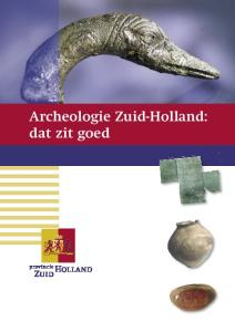 Archeologie Zuid-Holland: dat zit goed