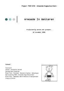 Armoede In Wetteren. Project : PWO VZW - Artevelde Hogeschool Gent. Projectmatig werken met groepen. 12 november Inhoud :