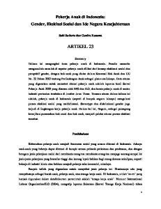 ARTIKEL 23. Pekerja Anak di Indonesia: Gender, Eksklusi Sosial dan Ide Negara Kesejahteraan. Subi Sudarto dan Candra Kusuma