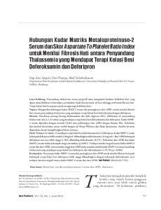 Artikel Asli. Kata kunci: fibrosis hati, matriks metaloproteinases-2 serum, skor APRI, thalassemia