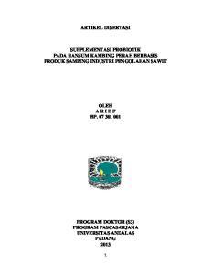 ARTIKEL DISERTASI SUPPLEMENTASI PROBIOTIK PADA RANSUM KAMBING PERAH BERBASIS PRODUK SAMPING INDUSTRI PENGOLAHAN SAWIT OLEH A R I E F BP