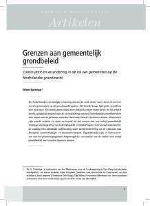 Artikelen. Grenzen aan gemeentelijk grondbeleid. Continuïteit en verandering in de rol van gemeenten op de Nederlandse grondmarkt