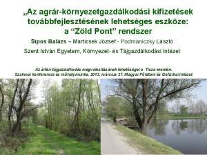 Az agrár-környezetgazdálkodási kifizetések továbbfejlesztésének lehetséges eszköze: a Zöld Pont rendszer