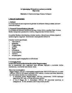 Az Egészségügyi Minisztérium szakmai protokollja Májcirrózis. Készítette: A Gasztroenterológiai Szakmai Kollégium