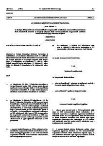 Az Európai Unió Hivatalos Lapja AZ EURÓPAI KÖZPONTI BANK IRÁNYMUTATÁSA. (2000. február 3.)