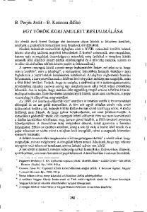 B. Perjés Judit - B. Kozocsa Ildikó EGY TÖRÖK KORI AMULETT RESTAURÁLÁSA