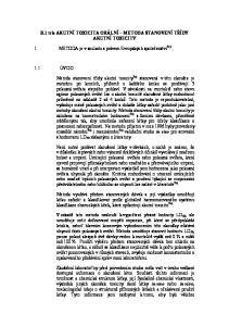 B.1 tris AKUTNÍ TOXICITA ORÁLNÍ METODA STANOVENÍ TŘÍDY AKUTNÍ TOXICITY. 1 METODA je v souladu s právem Evropských společenství 7a)