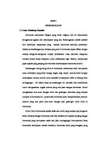 BAB 1 PENDAHULUAN. jejak sejarah yang panjang dan identitas kekebudayaan Indonesia sendiri