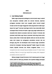 BAB 1 PENDAHULUAN. menyambut baik kehadiran penanaman modal atau investasi di Indonesia, baik