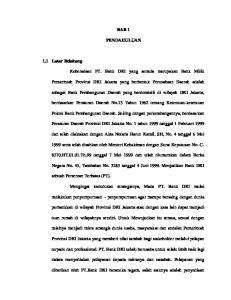 BAB 1 PENDAHULUAN. sebagai Bank Pembangunan Daerah yang berdomisili di wilayah DKI Jakarta,