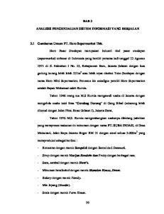 BAB 3 ANALISIS PENGENDALIAN SISTEM INFORMASI YANG BERJALAN. 3.1 Gambaran Umum PT. Hero Supermarket Tbk
